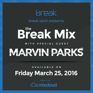 Break Mix #011 Showcase Mix feat. Marvin Parks