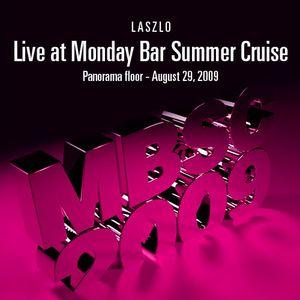 Laszlo - Live @ Monday Bar Summer Cruise, Panorama Floor (2009-08-29)