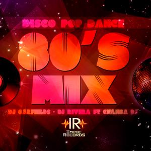 80's Disco Pop Dance Mix By Impac Records