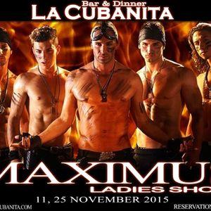 Ladies Show MAXIMUS @ La Cubanita Bar & Dinner, Sofia 11.11.2015