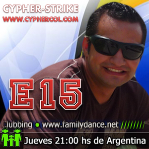 Clubbing E15 - Cypher - Www.FamilyDance.Net Arg21Hrs - Col19Hrs - Bra21Hrs