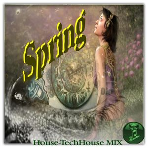 Spring (TAmaTto 2016 House_TechHouse Mix)