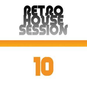 Retro House Session 10