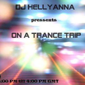Dj Hellyanna - On A Trance Trip Episode 27