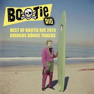 Best of Bootie Rio 2013 - Gringos Bonus Tracks