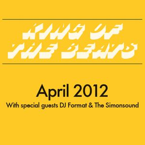 King of the Beats with @Powercut - April 2012 (feat. DJ Format & The Simonsound)