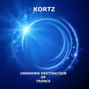 Unknown Destination of Trance ep. 6 - Kortz