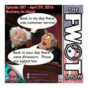 The FWOT Show - Episode 287 - Business As Usual