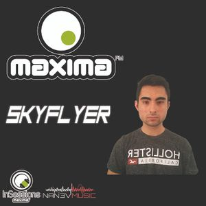 SkyFlyer - MAXIMA INSESSIONS - ESPECIAL NANEV MUSIC (17/07/2016)