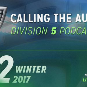 Winter 2017 - Division 5 - Calling The Audible Episode 2