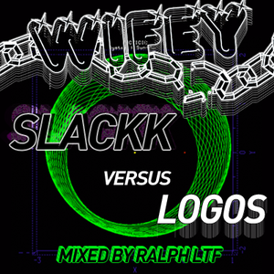 Slackk vs. Logos mixed by Ralph LTF
