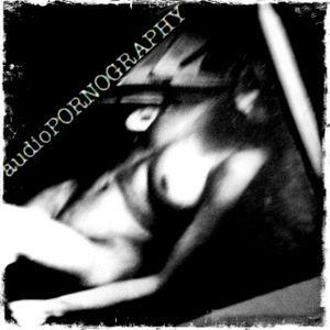 audioPORNOGRAPHY-MisDigest Mix