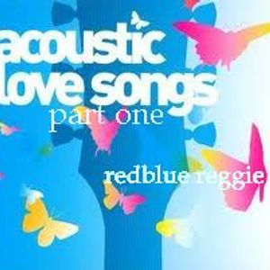 ACOUSTIC LOVE  SONG's  part one