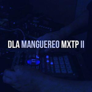 Dilema Podcast Vol. 9: DLA - Manguereo mixtape II