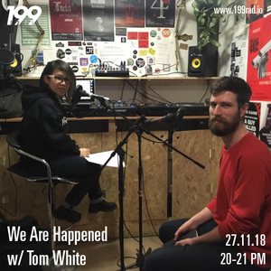 27/11/18 - We Are Happened w/ Tom White