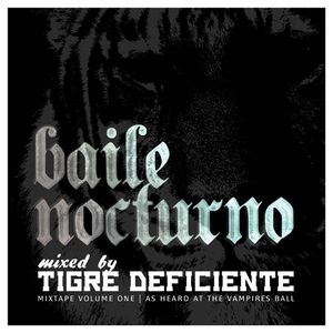 Tigre Deficiente | Baile Nocturno Vol.1