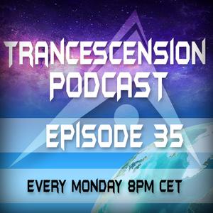 Trancescension Podcast Episode 35