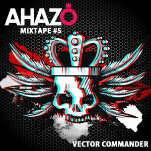 Vector Commander Live PA @ Ahazo.Org Podcast - Mixtape Series - Abril 2012