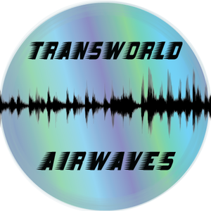 Transworld Airwaves 2019-08-11 Barbes and Beyond