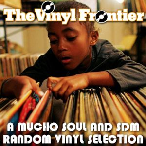 Mucho Soul & Size Doesn't Matter - The Vinyl Frontier