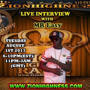 MR EASY LIVE INTERVIEW WITH DJ JAMMY ON ZIONHIGHNESS RADIO 080117