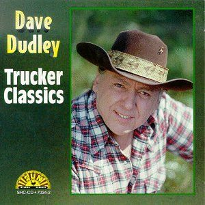 1 Hour Great Trucker Songs By Dave Dudley!