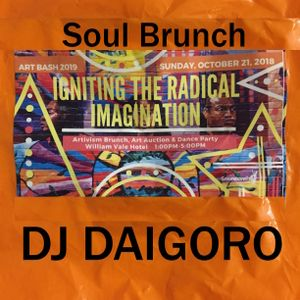 SOUL BRUNCH Groundswell Art Bash 2019 DJ DAIGORO