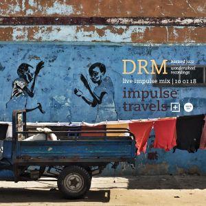 DRM live impulse mix. 10 january 2018 | whcr 90.3fm | traklife.com