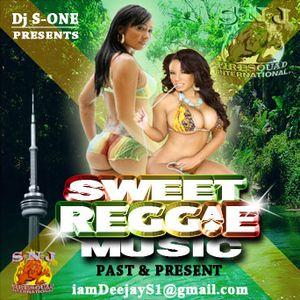 SWEET REGGAE MUSIC Past&Present
