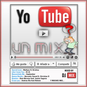 Yo Tube Un Mix 1