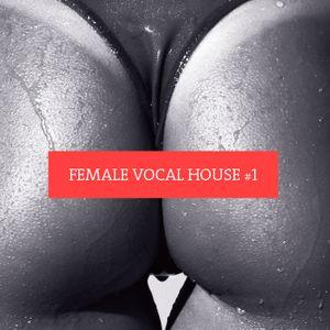 Female Vocal House #1
