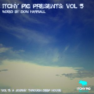 Itchy Pig Presents... Vol 6 - Dominic Farrall