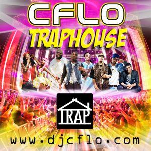 CFLO - TrapHouse (2012)