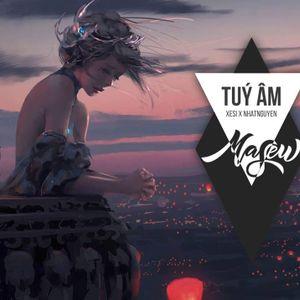 Túy Âm - Xesi x Masew x Nhatnguyen (Virtual Life Remix) -「1 HOUR」