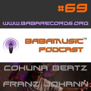 Babamusic Radio #69 presents Cohuna Beatz by Franz Johann