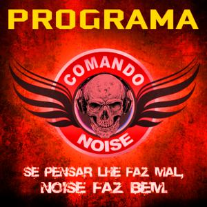 122º COMANDO NOISE - 20/06/2021