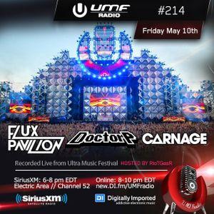 UMF Radio 214 - Flux Pavilion & Doctor P & Carnage (Recorded Live at Ultra Music Festival)