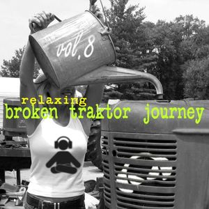 broken traktor journey vol.8