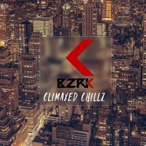 CLIMAXED CHILLZ mixed by BZRK