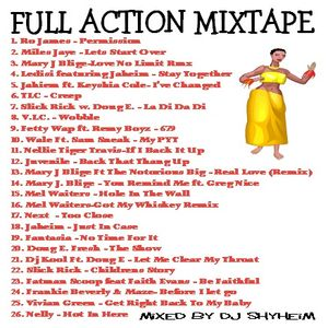 Full Action Mixtape mixed by DJ Shyheim