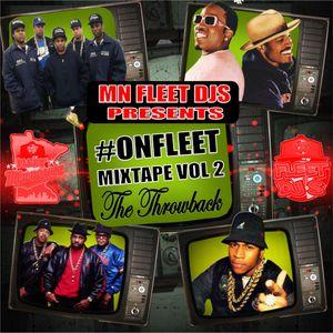 #ONFleet Mixtape Vol. 2 - The Throwback