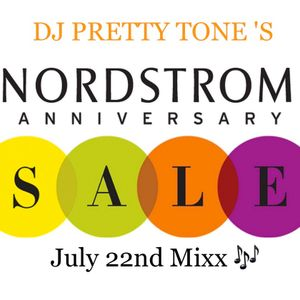 "July 22nd Nordstrom "" Live In The Mixx """