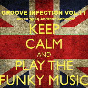 Dj Andreas Schwintz - Play That Funky Music! (Groove Infection Vol. 11)