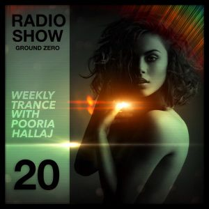 Ground Zero 20 - Trance Radio Show