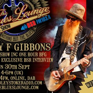 The Blues Lounge Radio Show - Billy Gibbons (ZZ Top) Special with Exclusive Interview 30th Sept 2018