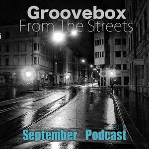 Groovebox (From The Streets) September