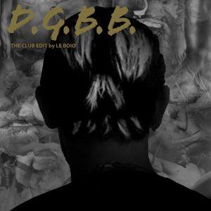 Drag Gang Bang Bang (The Club Edit Mixtape by Le Boio) - Summer 2013
