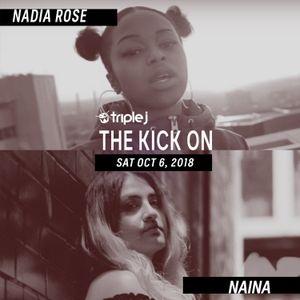 the kick on | Nadia Rose & Naina | triple j | 6.10.18