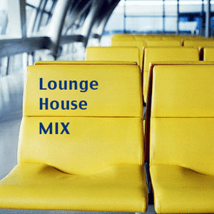 Lounge House MIX