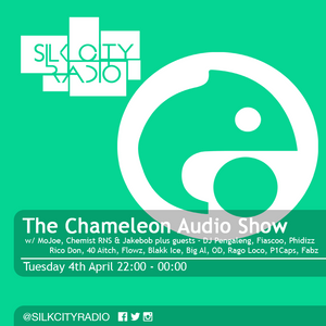 The Chameleon Audio Show 04/04/17 w/ MoJoe, Chemist RNS, Jakebob + DJ Pengaleng and much more!